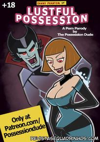 Danny Phantom – Lustful Possession